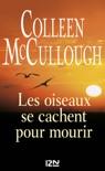 Les oiseaux se cachent pour mourir book summary, reviews and downlod