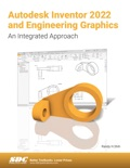 Autodesk Inventor 2022 and Engineering Graphics book summary, reviews and download