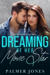 Dreaming of Her Movie Star book summary, reviews and downlod