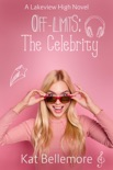 Off Limits: The Celebrity book summary, reviews and downlod