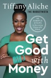 Get Good with Money book summary, reviews and download