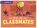 We Don't Eat Our Classmates book summary, reviews and download