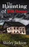 The Haunting of Hill House book summary, reviews and download