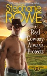 A Real Cowboy Always Protects book summary, reviews and download