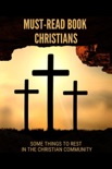 Must-Read Book Christians: Some Things To Rest In The Christian Community book summary, reviews and downlod