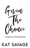 Given The Chance book summary, reviews and downlod