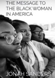 The Message To The Black Woman In America book summary, reviews and download