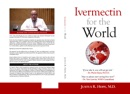 Ivermectin for the World book summary, reviews and download