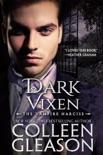 Dark Vixen: The Vampire Narcise book summary, reviews and downlod