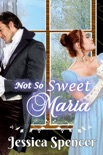 Not So Sweet Maria book summary, reviews and download