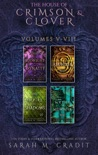 The House of Crimson & Clover Box Set Volumes V-VIII book summary, reviews and download