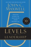 The 5 Levels of Leadership book summary, reviews and download