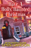 Have a Holly, Haunted Christmas book summary, reviews and downlod