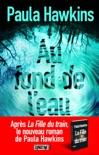Au fond de l'eau book summary, reviews and downlod