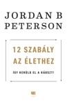 12 szabály az élethez - Így kerüld el a káoszt! book summary, reviews and downlod