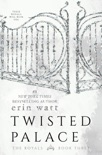 Twisted Palace book summary, reviews and download