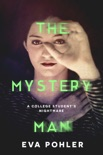 The Mystery Man: A Dark Thriller Romance book summary, reviews and downlod