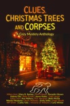 Clues, Christmas Trees and Corpses book summary, reviews and download