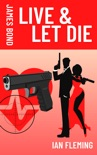 Live and Let Die book summary, reviews and download