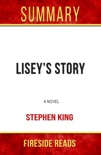 Lisey's Story: A Novel by Stephen King: Summary by Fireside Reads book summary, reviews and downlod