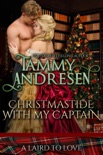 Christmastide With My Captain book summary, reviews and download