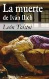 La muerte de Iván Ilich resumen del libro
