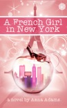 A French Girl in New York book summary, reviews and download