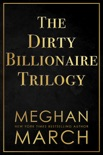 The Dirty Billionaire Trilogy book summary, reviews and downlod