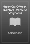 Happy Cat-O-Ween! (Gabby's Dollhouse Storybook) book summary, reviews and download