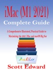 iMac (M1 2021) Complete Guide book summary, reviews and download