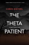 The Theta Patient book summary, reviews and downlod