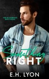 Something Right book summary, reviews and downlod