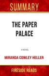 The Paper Palace: A Novel by Miranda Cowley Heller book summary, reviews and downlod