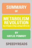 Summary of Metabolism Revolution: Lose 14 Pounds in 14 Days and Keep It Off for Life book summary, reviews and downlod