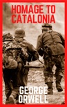 Homage to Catalonia book summary, reviews and download