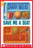 Save Me a Seat (Scholastic Gold) book summary, reviews and download