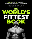 The World's Fittest Book book summary, reviews and download