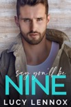 Say You'll Be Nine book summary, reviews and download