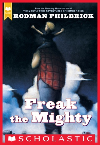 Freak the Mighty by Scholastic Inc. book summary, reviews and downlod