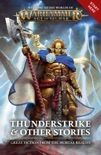 Thunderstrike & Other Stories book summary, reviews and download