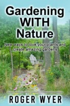 Gardening With Nature book summary, reviews and download