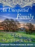 An Unexpected Family (Orphan Train Romance Series, Book 1) e-book
