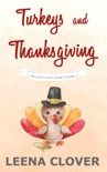 Turkeys and Thanksgiving: A Pelican Cove Short Cozy Mystery book summary, reviews and download