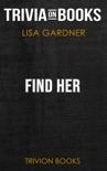 Find Her: Detective D. D. Warren by Lisa Gardner (Trivia-On-Books) book summary, reviews and downlod