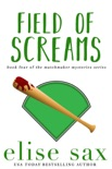 Field of Screams book summary, reviews and download