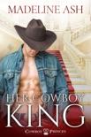 Her Cowboy King e-book