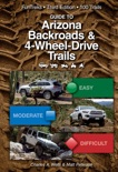 Guide to Arizona Backroads & 4-Wheel-Drive Trails 3rd Edition book summary, reviews and download