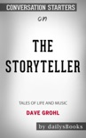 The Storyteller: Tales of Life and Music by Dave Grohl: Conversation Starters book summary, reviews and downlod