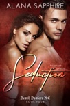 Seduction (Death Dealers MC #4) book summary, reviews and download