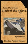 Castle in the Sky - Clash of Sky Palace Vol 6 book summary, reviews and downlod